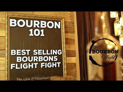 Bourbon 101 - Plus the Best Selling Bourbons Flight Fight!