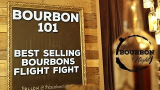 Bourbon 101 - PĮus the Best Selling Bourbons Flight Fight!