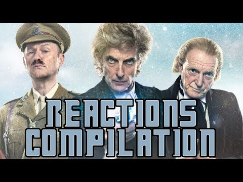 Doctor Who | Doctor Who: Twice Upon A Time - Reactions Compilation (2017 Christmas Special)