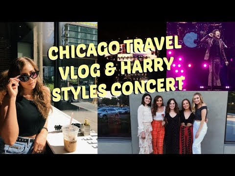 Chicago Travel Vlog Days 2 & 3 | Harry Styles Concert Live on Tour 2018