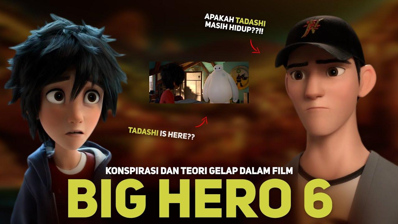 "TEORI GELAP DISNEY PIXAR 20 (BIG HERO 6) | Eps: ""Tadashi is Here"" Explained"