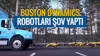 Boston Dynamics Robotları Şov Yaptı