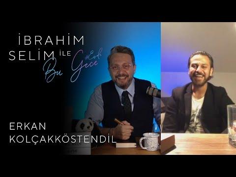 İbrahim Selim ile Bu Gece #Evde: Erkan Kolçakköstendil, If Radio #30