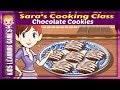 New Cooking Games From Sara's Cooking Class Sara's Chocolate Cookies