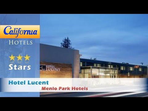 Hotel Lucent, Menlo Park Hotels - California