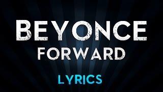 Beyoncé – FORWARD feat. James Blake