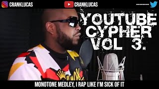 YouTube Cypher Vol 3 (feat Crank Lucas)