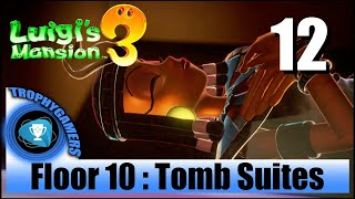 Luigi's Mansion 3 – Floor 10 : Tomb Suites - Full Walkthrough Part 12