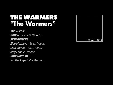 The Warmers - The Warmers (Dischord Records #102) (1996) (Full Album)