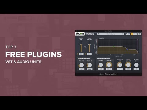 Top 3 Free Plugins VSTs Units