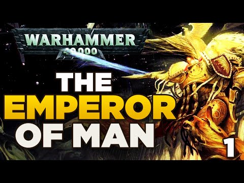THE EMPEROR OF MAN [1] The Rise of Humanity | WARHAMMER 40,000 Lore / History