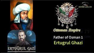 Who was the Ertugrul Ghazi (Full Documentary)