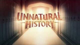 Unnatural History - Opening Credits