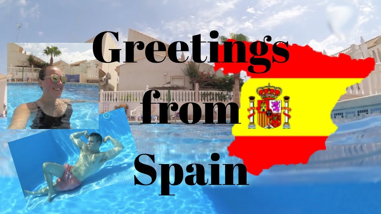 Greetings from spain youtube greetings from spain m4hsunfo