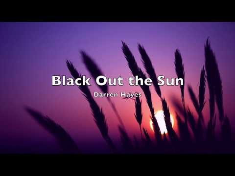 Darren Hayes - Black Out the Sun (Subtitulada al Español)