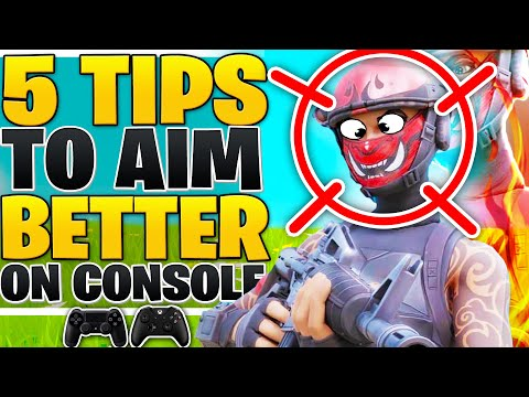 5 ADVANCED Tips To AIM BETTER On Console! (Fortnite PS4 + Xbox Tips)