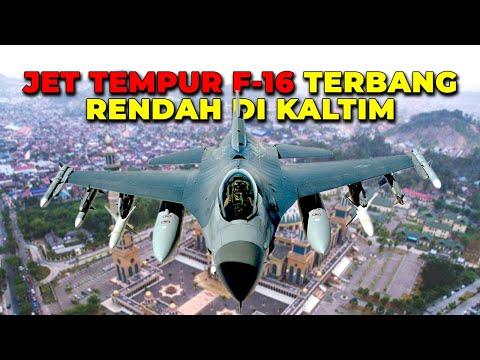 PESAWAT TEMPUR F-16 Terbang Rendah di Kaltim, Ada Pesawat Amerika Juga!!
