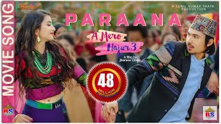 PARAANA - A MERO HAJUR 3 | New Nepali Movie Song | Anmol KC, Suhana Thapa