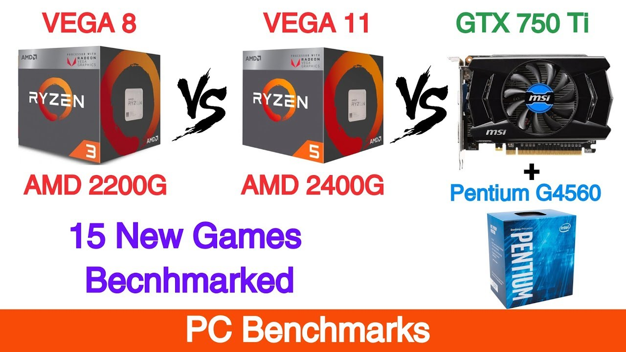 Amd Vega 8 Vs Vega 11 Vs Gtx 750 Ti Gaming Benchmarks Youtube