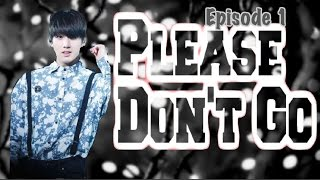 {BTS JungKook FF} Please don't go - Ep 1