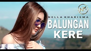 Single Terbaru -  Nella Kharisma Balungan Kere Official