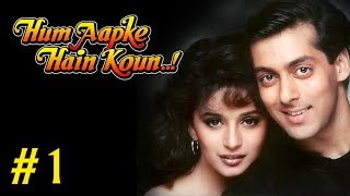 Hum Aapke Hain Koun Full Movie | (Part 1/17) | Salman Khan, Madhuri | Full Length Hindi Movie