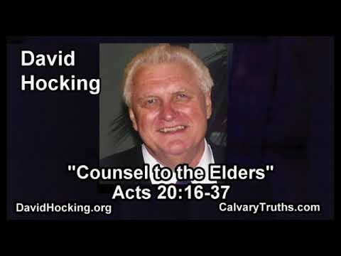 Ephesians Intro 2 - Acts 20:16-37 - Counsel to the Elders - Pastor David Hocking - Bible Studies
