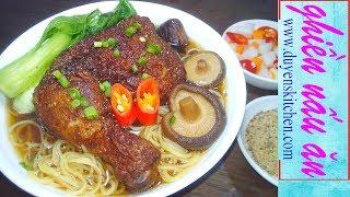 Cách Nấu MÌ GÀ TIỀM Kiểu Trung Hoa By Duyen's Kitchen | Ghiền Nấu Ăn