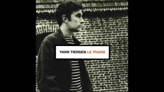 Yann Tiersen - Le Phare (1998) [Full Album]
