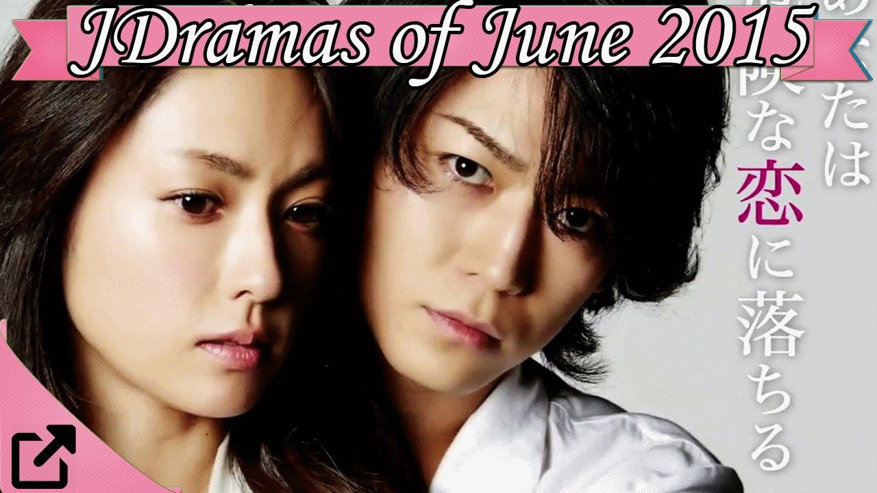 J Drama Amazing top 10 japanese dramas of june 2015 - youtube
