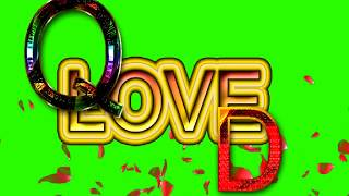 Q Love D Letter Green Screen For WhatsApp Status | Q & D Love,Effects chroma key Animated Video
