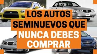 AUTOS SEMINUEVOS que NUNCA debes comprar | Motoren Mx