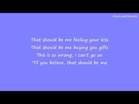 That Should Be Me - Justin Bieber (Lyrics)
