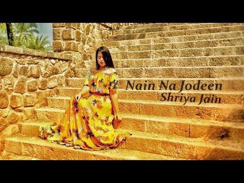 Nain Na Jodeen - Shriya Jain | Ayushmann Khurrana | Neha Kakkar | Dhruv Kathuria | Female Cover Mp3
