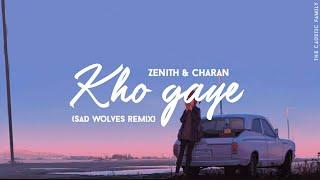 [Future Bass] Zenith & Charan - Kho gaye (Sad Wolves remix) [TCF release]