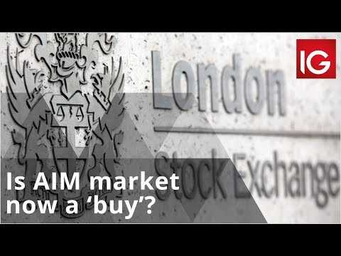 Is London's AIM Market Now A 'buy'?