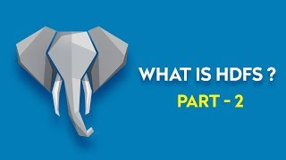 Big Data Tutorial For Beginners 2017 Part - 2 | HDFS Architecture Tutorial | Introduction to HDFS
