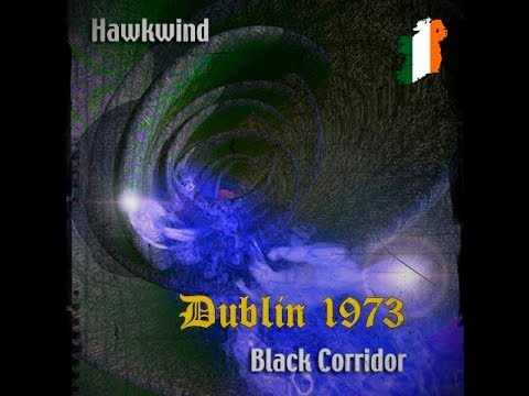 Hawkwind  - Black Corridor (1973 live) 🇮🇪 Mp3