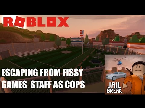 Roblox: JailBreak: ESCAPING FROM FISSY GAMES STAFF AS COPS