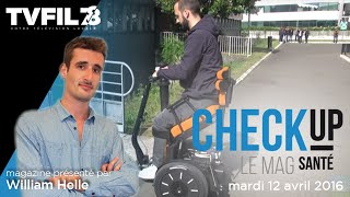 Check Up – Emission du mardi 12 avril 2016