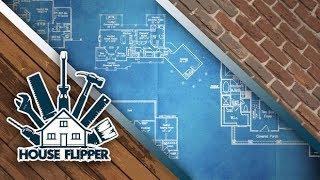 House Flipper (Streamed 5/28/18)