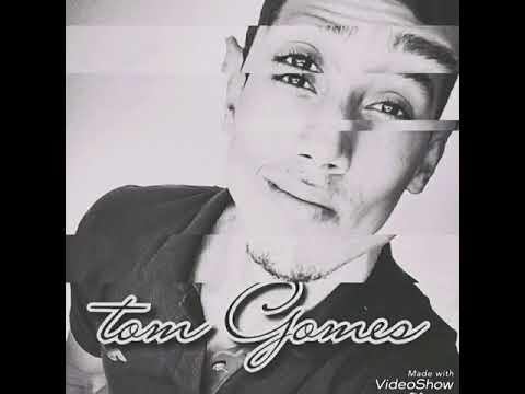 TUDO QUE TENHO -(MUSICA AUTORAL)  TOM GOMES