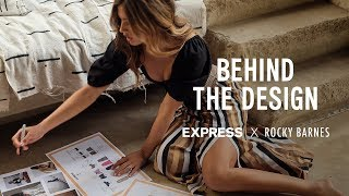 Behind the Design with Rocky Barnes