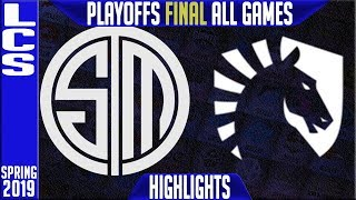 TSM vs TL Highlights ALL GAMES | LCS Playoffs Grand Final Spring 2019 | Team Solomid vs Team Liquid