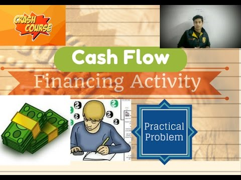 [Crash Course] Financing Activity Practical Problem Statement Of Cash Flow (C3)