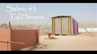 Salmo/Psalm 63 en/in Hebreo/Hebrew por/by Tal Hermon