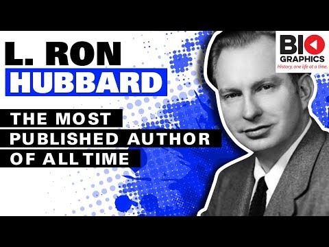 L Ron Hubbard: The Most Published Author of All Time And Some Other Stuff