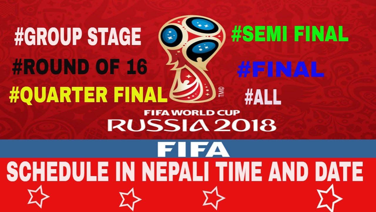 c8b2da3279e World Cup 2018 Schedule in Nepali Time and Date (खेल ...