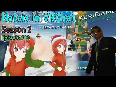 Free Download Videos of [ Natsix in VRChat ] S2 - EP10 | Kuri & Nat