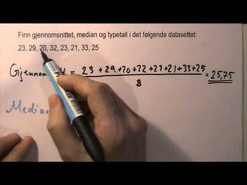 Finn gjennomsnitt, median og typetall